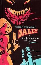 Sally y el tigre en el pozo (Sally Lockhart Mysteries) (Spanish Edition) by Pul