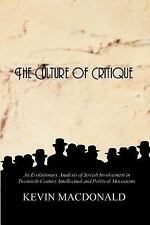 The Culture of Critique : An Evolutionary Analysis of Jewish Involvement in...