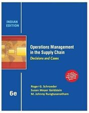 Operations Management in the Supply Chain : Decisions and Cases by Roger Schr...
