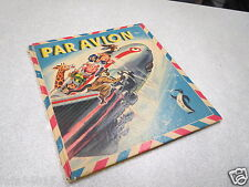 ENFANTINA LIVRE D ENFANT PAR AVION ILLUSTRATIONS DE GUY SABRAN GP 1951 rare *