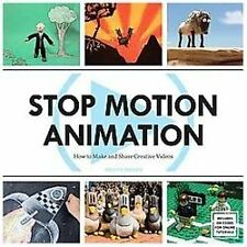 Stop Motion Animation : How to Make and Share Creative Videos by Melvyn...