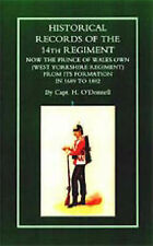 Historical Records of the 14th Regiment Now the Prince of Wales Own (West...