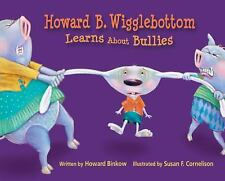 Howard B. Wigglebottom Learns about Bullies-ExLibrary