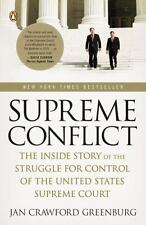Supreme Conflict: The Inside Story of the Struggle for Control of the United...