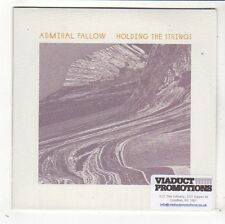 (FY411) Admiral Fallow, Holding The Strings - 2015 DJ CD