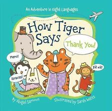 How Tiger Says Thank You! (Little Traveler Series)