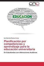 Planificación Por Competencias y Aprendizaje para la Educación Universitaria...