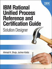 IBM Rational Unified Process Reference and Certification Guide: Solution...