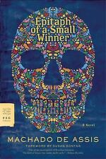Epitaph of a Small Winner by Machado de Assis and Machado D. Assis (2008,...