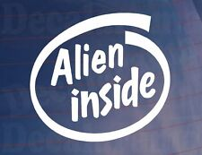 ALIEN INSIDE Novelty Car/Van/Truck/Bumper/Window/Laptop Vinyl Sticker/Decal