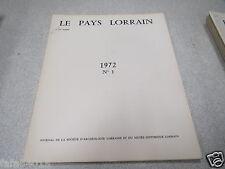 LE PAYS LORRAIN 1972 N° 1 Ligier Richier vitraux de l'église de Rustroff BRIN *