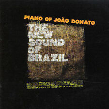 The New Sound of Brazil: Piano of Joao Donato by