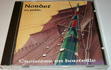 NORDET COISIERE EN BOUTEILLE  CHANTS DE MARINS - breton celtique CD TRES RARE