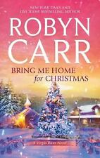 A Virgin River Novel: Bring Me Home for Christmas 14 by Robyn Carr (2011,...