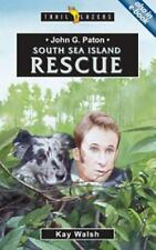 John G. Paton South Sea Island Rescue (Trail Blazers)