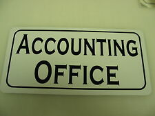 ACCOUNTING OFFICE Metal Sign 4 Bar Building Car Lot Time Share ACCOUNTANT Store