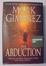 The Abduction by Mark Gimenez (2007, Hardcover) SIGNED