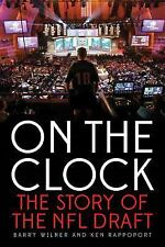 On the Clock : The Story of the NFL Draft by Ken Rappoport and Barry Wilner (201