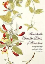 Guide to the Vascular Plants of Tennessee, Webb, David H., Estes, Dwayne, Shaw,