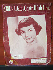 Till I Waltz Again With You -1952 sheet music -vocal piano guitar ukulele chords