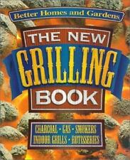NEW - The New Grilling Book (Better Homes & Gardens Test Kitchen)