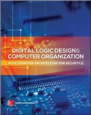 Digital Logic Design and Computer Organization with Computer Architecture for Se