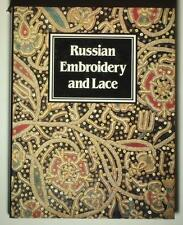 BOOK Russian Embroidery & Lace folk art ethnic textile antique beadwork bobbin