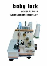INSTRUCTION MANUAL BOOK FOR BABY LOCK SERGER BL3-418