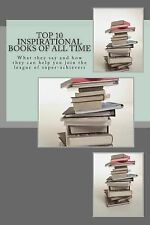 Top 10 Inspirational Books of All Time : What They Say and How They Can Help...