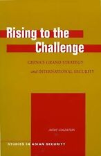 Rising to the Challenge: China's Grand Strategy and International Security (Stud
