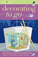 Decorating to Go by Adrienne Nappi and Robin Bernard (2009, Paperback)
