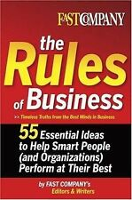 Fast Company The Rules of Business: 55 Essential Ideas to Help Smart People (and