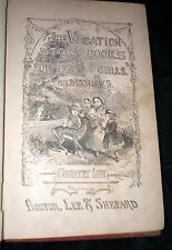 1870 HC The Vacation Story Books for Boys and Girls: Country Life, and Other Sto