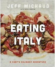 EATING ITALY by Jeff Michaud (2013) NEW Cookbook Italian authentic culinary book