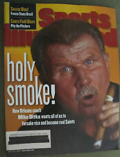 SPORTS ILLUSTRATED: July 20, 1998 Holy Smoke MIKE DITKA New Orleans Coach