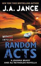 Random Acts : A Joanna Brady and Ali Reynolds Novella by J. A. Jance (2016,...
