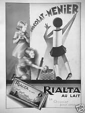 PUBLICITÉ 1931 CHOCOLAT MENIER RIALTA AU LAIT POUR CROQUER - DESSIN D'APRÈS EDIA