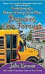 Kate Connor, Demon Hunter: Demons Are Forever : Confessions of a...