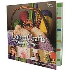 LOOM CRAFTS WITH KNIFTY KNITTER BOOK SHANNON ERLING PATTERNS PROJECTS BRAND NEW