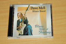 Dave Mell Blues Band - Blues With A Feeling - CD ALBUM (ref 448)