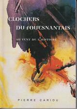 CARIOU Pierre / Clochers du Fouesnantais - Au vent de l'histoire Edité en 1999.