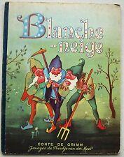 Blanche-Neige GRIMM & Froukje van der MEER éd GP 1946