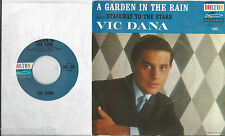 VIC DANA * 45 * A Garden In The Rain * 1964 #97 * UNPLAYED MINT * NOS * with PS