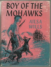 Boy Of The Mohawks - Ailsa Wills (Hardback/Dust Jacket 1963)