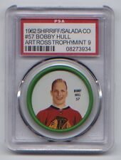 1962 SHIRRIFF SALADA HOCKEY COINS #57 BOBBY HULL ART ROSS TROPHY MINT PSA 9