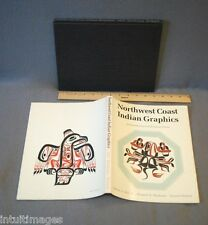 Northwest Coast Indian Graphics : An Introduction to Silk Screen Prints 144 PP