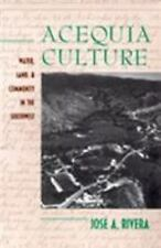 NEW - Acequia Culture: Water, Land, and Community in the Southwest