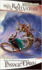 Passage to Dawn (The Legend of Drizzt) (The Legend of D - Salvatore, R.A. NEW Ma