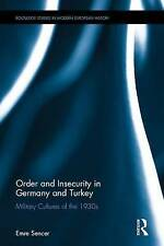Order and Insecurity in Germany and Turkey, Emre Sencer