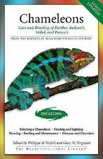 Chameleons: Care and Breeding of Jackson's, Panther, Veiled, and Parson's (Advan
